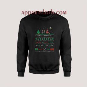 I Want to Believe Ugly Unisex Sweatshirts