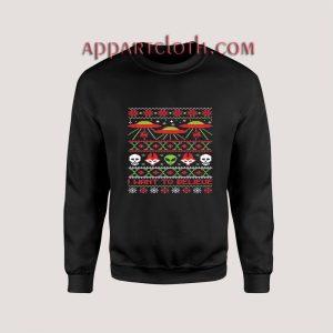 I Want to Believe Ugly Alien Unisex Sweatshirts