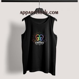 I am Enough Love Yourself First Rainbow Adult tank top