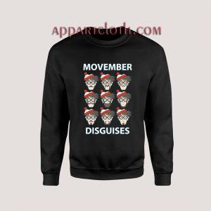 Movember Disguises Christmas Unisex Sweatshirts