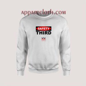 Safety Third Unisex Sweatshirts