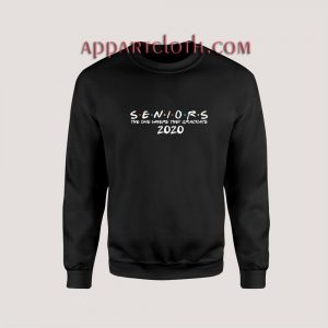 The One Where They Graduate Seniors 2020 Unisex Sweatshirts