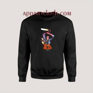 Evil Dead Unisex Sweatshirts