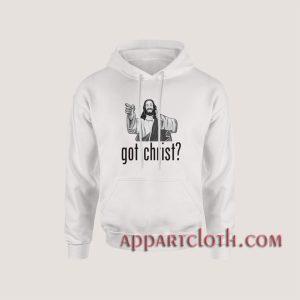 Got Christ Hoodies