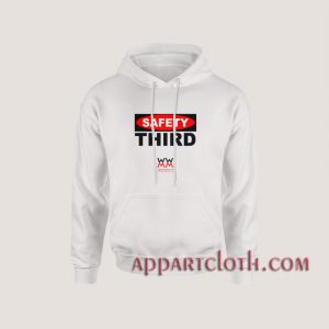Safety Third Hoodies