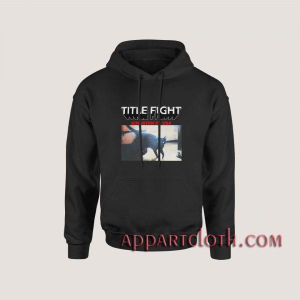 Title Fight Kingston PA USA Hoodies
