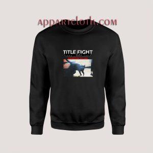 Title Fight Kingston PA USA Unisex Sweatshirts