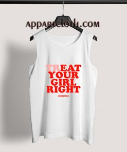Treat Your Girl Right Adult tank top