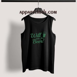 Will Run For Beer Adult tank top