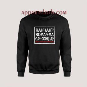 Bad Romance Lady Gaga Unisex Sweatshirts