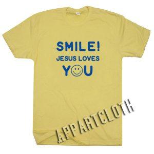 Smile Jesus Loves You Funny Shirts