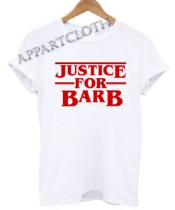 Justice For Barb Funny Shirts