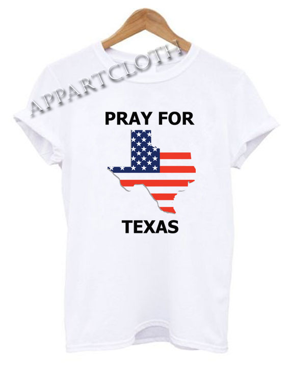 PRAY FOR TEXAS Funny Shirts