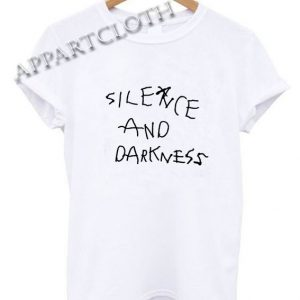 Silence and Darkness Funny Shirts