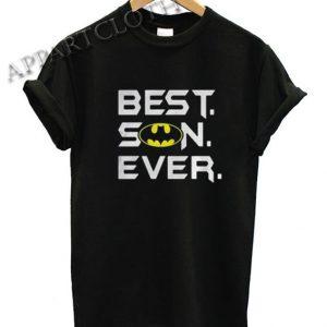 Best Son Ever Batman Funny Shirts
