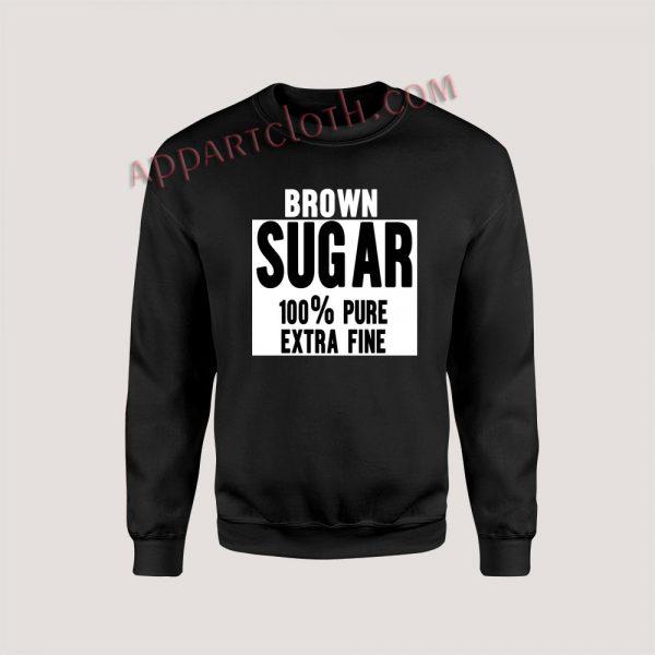 Brown Sugar Unisex Sweatshirts