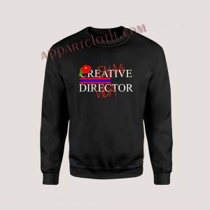Creative Director En Mi Vida Unisex Sweatshirts