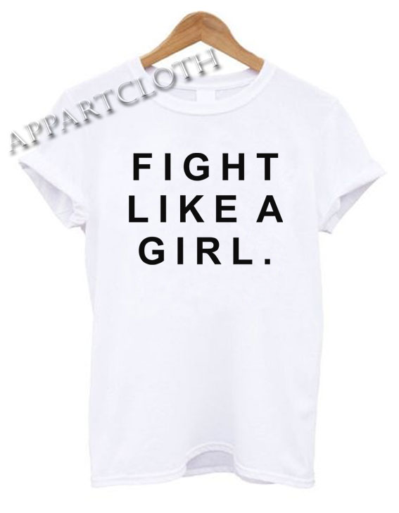 FIGHT LIKE A GIRL Funny Shirts
