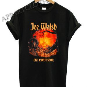 Joe Walsh The Confessor Funny Shirts