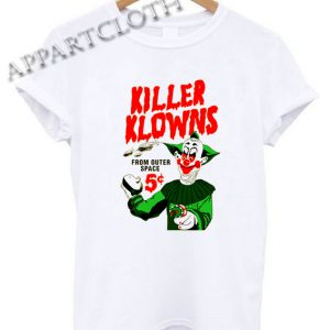 Killer Klowns Outer Space Funny Shirts
