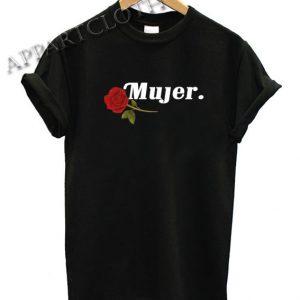 Mujer Rose Funny Shirts
