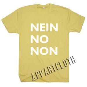Nein No Non Funny Shirts