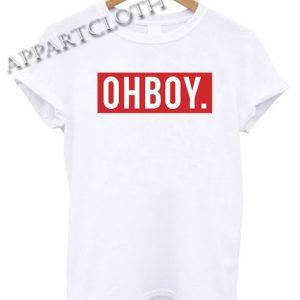 Oh Boy Funny Shirts