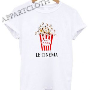 Pop Corn Le Cinema Funny Shirts