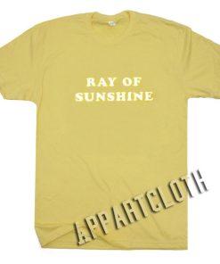 Ray Of Sunshine Funny Shirts