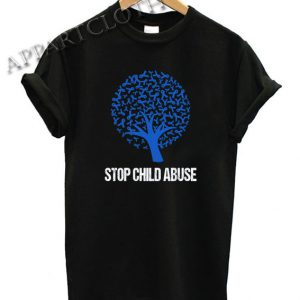 Stop Child Abuse Prevention Funny Shirts