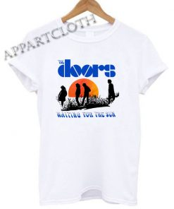 The Doors Waiting For The Sun Funny Shirts