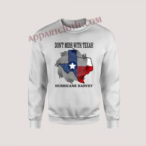 dont mess with texas Unisex Sweatshirts