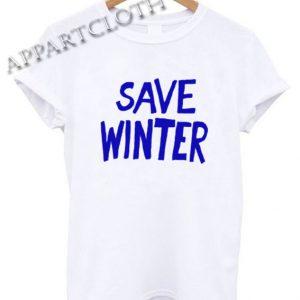 save winter Funny Shirts