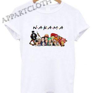 Friends Tv Show One Piece Nakama Funny Shirts