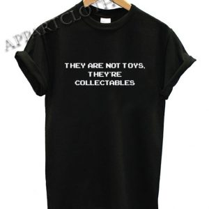 They're Collectables Gaming Shirts