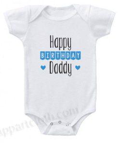 Happy Birthday Daddy Funny Baby Onesie