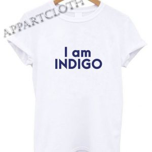I Am Indigo Funny Shirts
