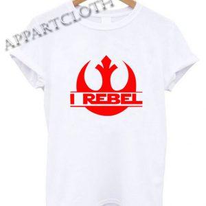 I REBEL Rogue One Shirts