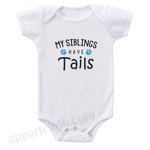 My Siblings Have Tails Funny Baby Onesie