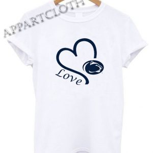 Penn State Nittany Lions Love Funny Shirts