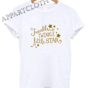 Twinkle Twinkle Little Star Funny Shirts