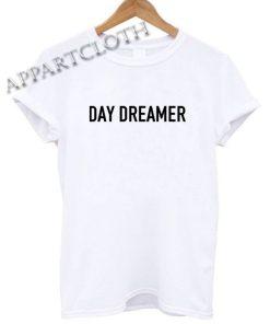 Day Dreamer Shirts