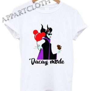 Maleficent Vacay mode Shirts