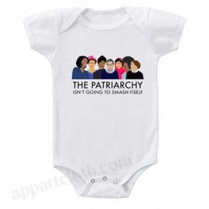 The Patriarchy Isn't Going to Smash Itself Funny Baby Onesie