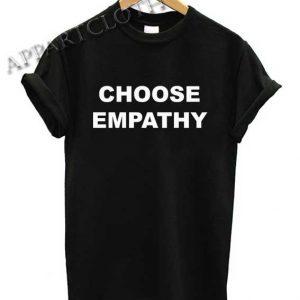 Choose Empathy Shirts