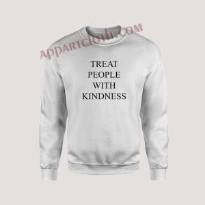 Harry Styles Treat People With Kindness Unisex Sweatshirts