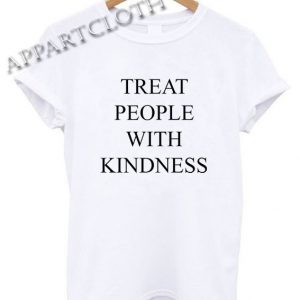 Harry Styles Treat People With Kindness Shirts