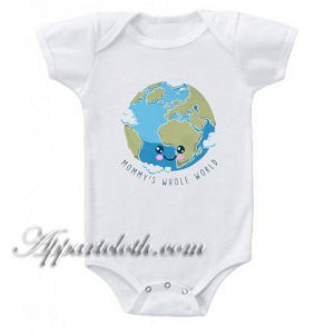 Mommy's Whole World Funny Baby Onesie