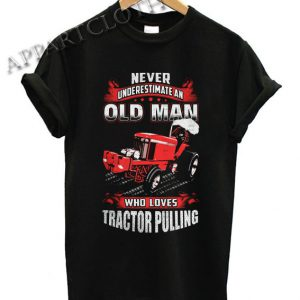 Old Man Tractor Pulling Shirts
