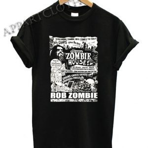 Rob Zombie House Shirts